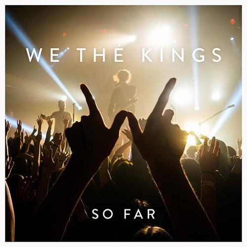 Gammalt och nytt från We The Kings
