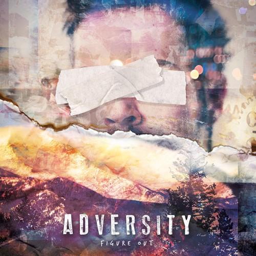 Adversity visar att livet går vidare