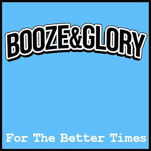 Ännu en klassiker från Booze & Glory