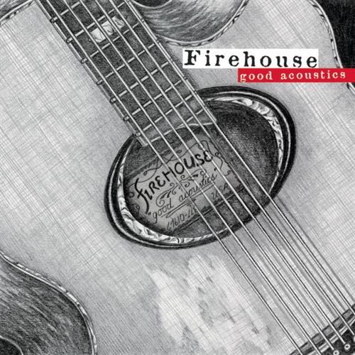 Firehouses grymma akustiska versioner