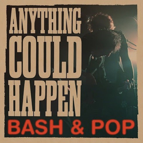 Det tog sin tid … Bash & Pop är tillbaka!