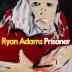 Ryan Adams … makalöst bra varje gång!
