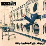 RebelHot - Uncomfortableness