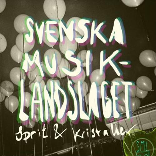 Svenska Musiklandslaget - Sprit & Kristaller