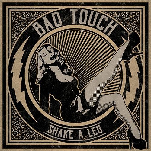 Bad Touch - Shake A Leg