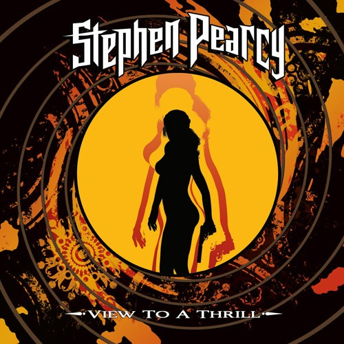 Stephen Pearcy - Viev To A Thrill