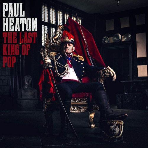 Paul Heaton - The Last King Of Pop