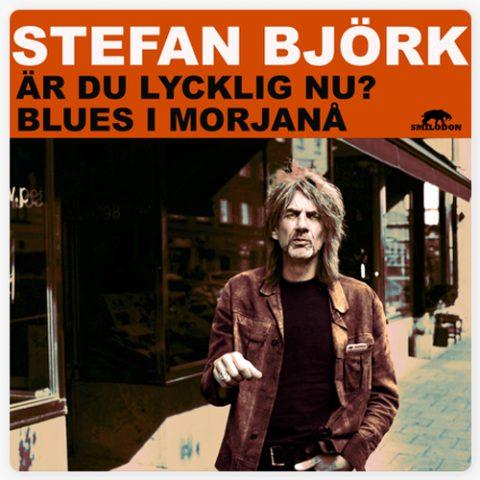 Stefan Björk - Är Du Lycklig Nu
