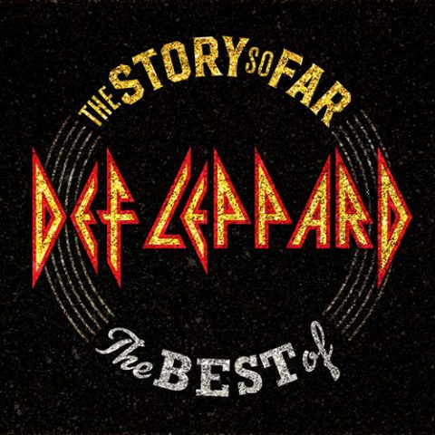 Def Leppard - The Story So Far ,The Best Of Def Leppard