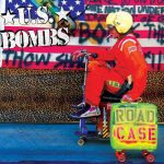U.S. Bombs - Road Case