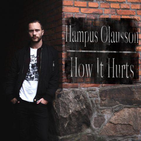 Hampus Olausson - How It Hurts