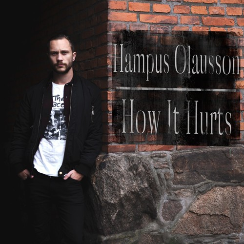 Hampus Olausson - How It Hurts