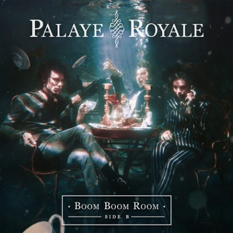 Palaye Royale - Boom Boom Room (Side B)