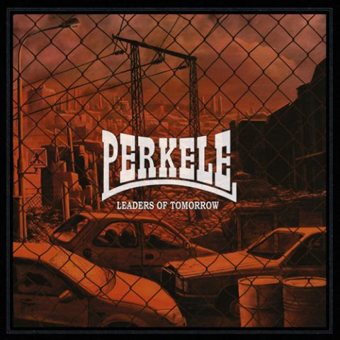 Perkele - Leaders Of Tomorrow