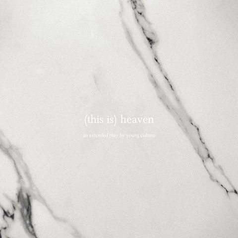 Young Culture - (This Is) Heaven