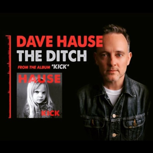 Dave Hause - The Ditch
