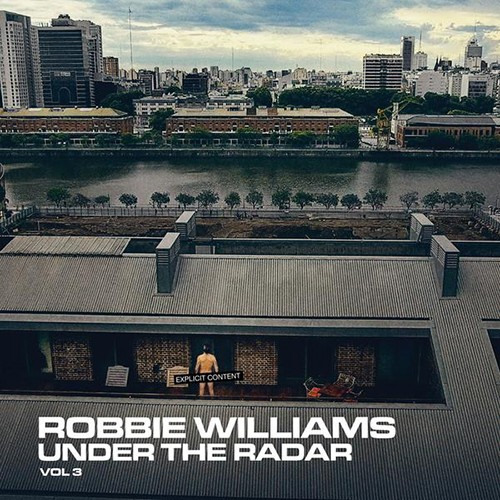 Robbie Williams - Under The Radar Vol. 3