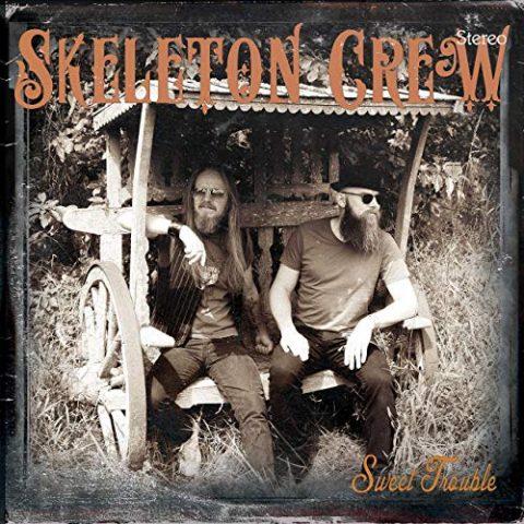 Skeleton Crew - Sweet Trouble