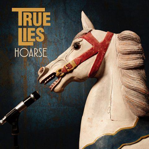 True Lies - Hoarse
