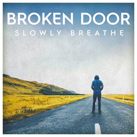 Broken Door - Slowly Breathe