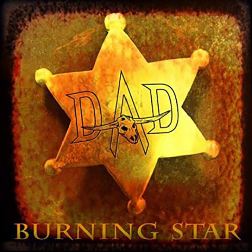 D-A-D - Burning Star