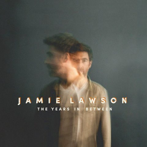 Jamie Lawson - The Years In Between