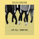 Killer Chilton - Lite Till - Jenny Nej