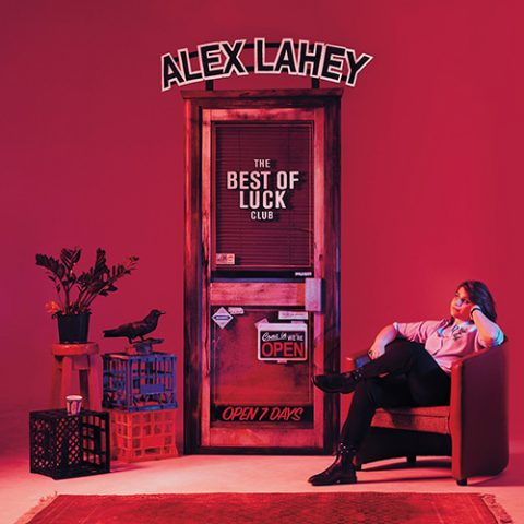 Alex Lahey - The Best Of Luck Club