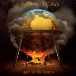 Gasoline Outlaws - Light Up The World