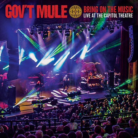 Gov't Mule - Bring On The Music, Live At The Capitol Theatre (2019)