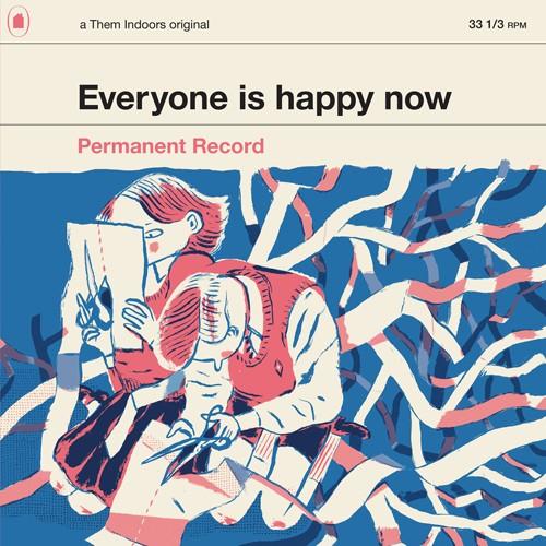 Alla är glada för Permanent Record …