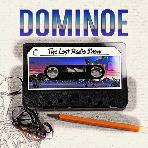 Dominoe - The Lost Radio Show