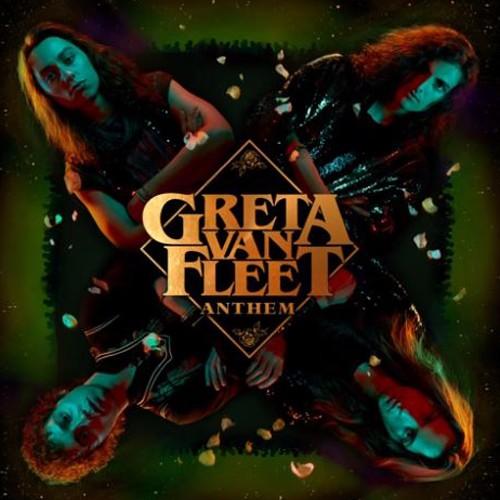 Greta Van Fleet - Anthem