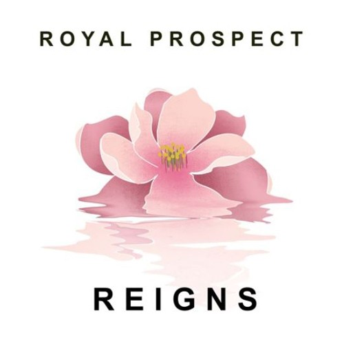 Royal Prospect - Reigns