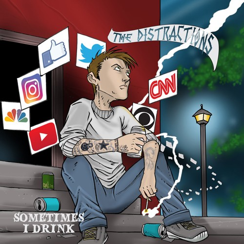 The Distractions - Sometimes I Drink