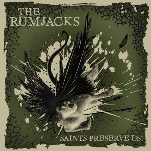 The Rumjacks - Saints Preserve Us!