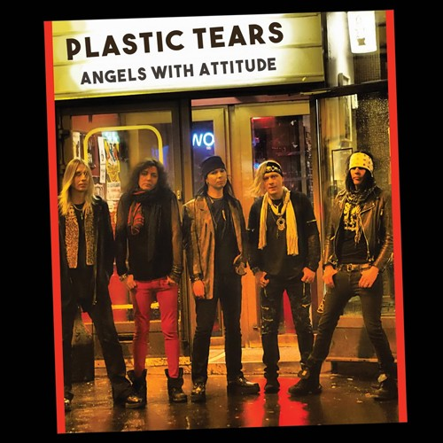 Plastic Tears - Angels With Attitude
