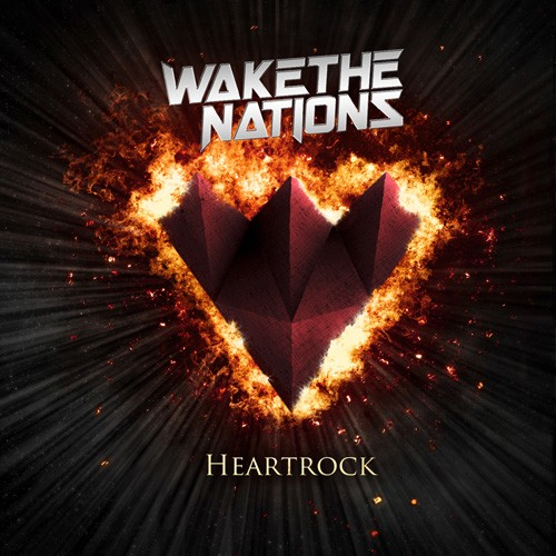 Wake The Nations - Heartrock
