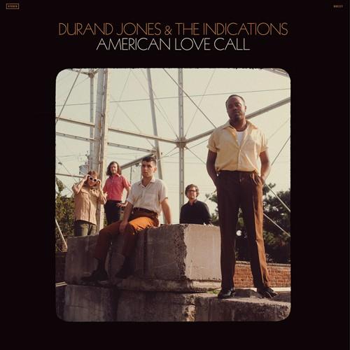Durand Jones & The Indications - American Love Call