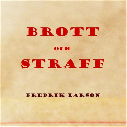 Fredrik Larson - Brott Och straff