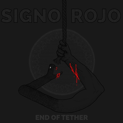 Signo Rojo - End Of Tether