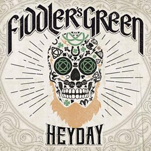Fiddler's Green - Heyday