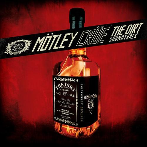 Mötley Crüe - The Dirt Soundtrack