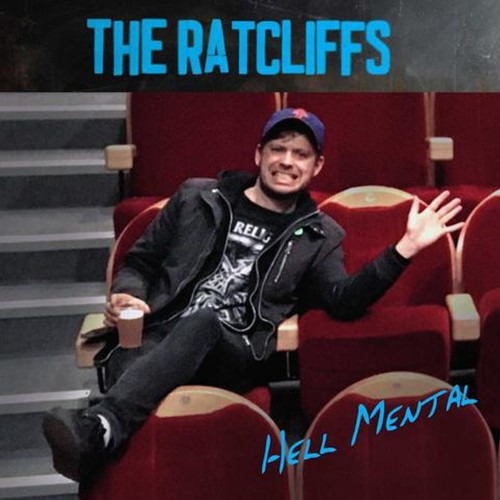 The Ratcliffs - Hell Mental