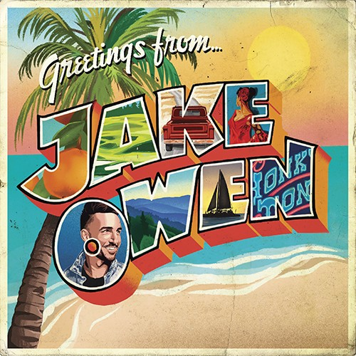 Jake Owen - Greetings From Jake