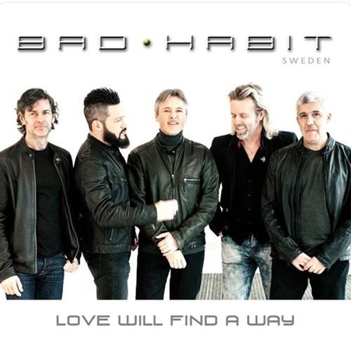 Bad Habit Sweden - Love Will Find A Way