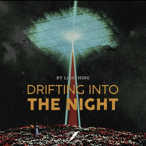 By Lightning - Drifting Into The Night