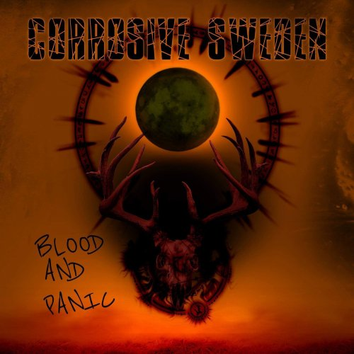 Corrosive Sweden - Blood And Panic
