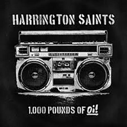Harrington Saints - 1,000 Pounds Of Oi!