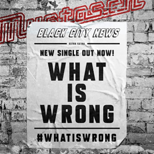 Mustasch - What Is Wrong